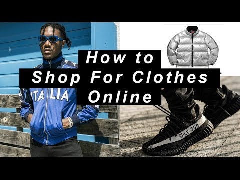 How to Shop for Clothes Online | BEST Websites for Streetwear, Restocks, Finding Sales
