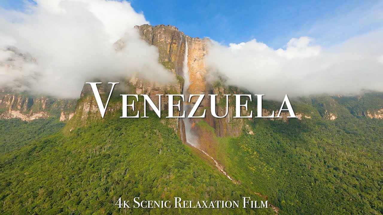Venezuela 4K - Scenic Relaxation Film With Calming Music