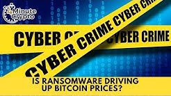 Is Ransomware Driving Up Bitcoin Prices?