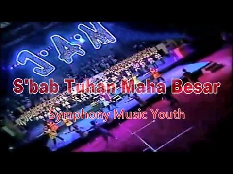 S'bab Tuhan Maha Besar - JAM (with lyric)