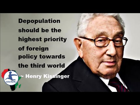 The United States Kissinger Report On Africa's Depopulation Policy
