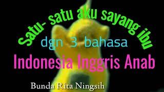Lagu anak satu satu aku sayang ibu dgn 3 bahasa Indonesia Inggris Arab