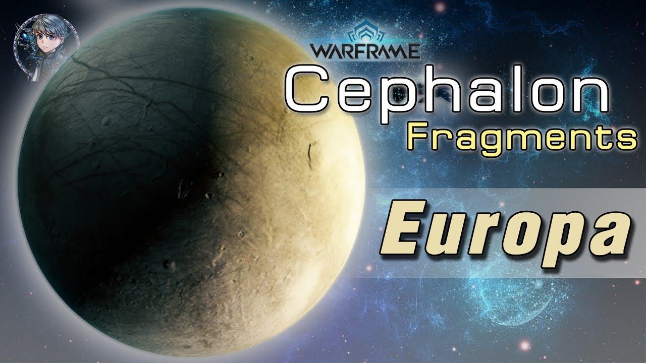 Warframe :: Cephalon Fragments ดาว Europa (ยูโรป้า)