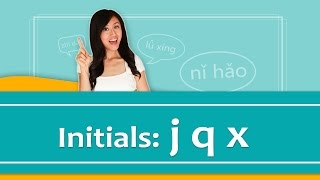 Pinyin Lesson Series #19: Initials- Group
