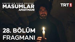 Masumlar Apartmanı 28. Bölüm Fragmanı