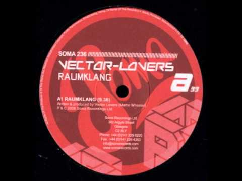 Vector Lovers - Raumklang (Original Mix) mp3