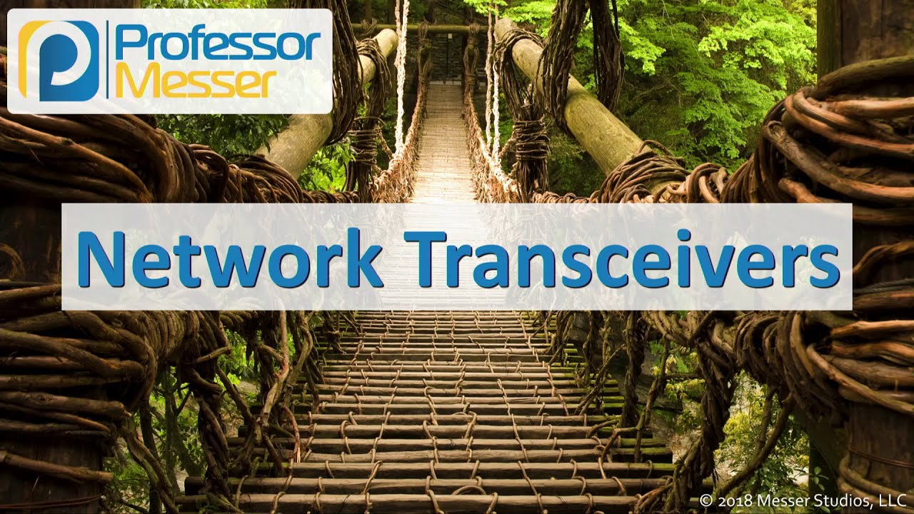 Download Network Transceivers - CompTIA Network+ N10-007 - 2.1