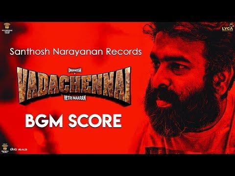 VADACHENNAI - Santhosh Narayanan Records BGM Score | Dhanush | Vetri Maaran | Wunderbar Films