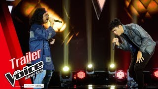 Trailer : ตัวอย่าง The Voice Thailand 2018 รอบ Battle สัปดาห์สุดท้าย ยิ่งเดือด ยิ่งฮา