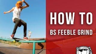Видео школа скейтбординга - Bs Feeble Grind [12 серия]