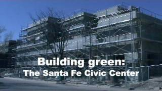 GREEN | Building: The Santa Fe Civic Center | New Mexico PBS
