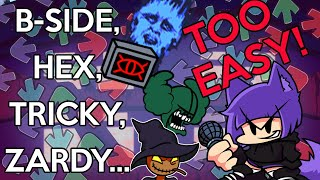 Rhythm game veteran vs. TRICKY, HEX, ZARDY & B-Side! (Friday Night Funkin Modded Playthrough)