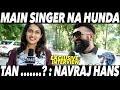 Navraj Hans | Exclusive Interview | New Punjabi Song | DAAH Films