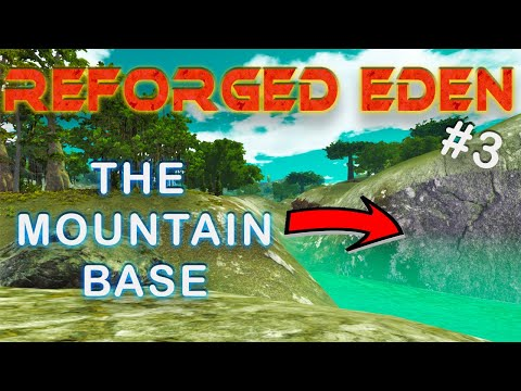 STARTING THE MOUNTAIN BASE | REFORGED EDEN | Empyrion Galactic Survival | #3