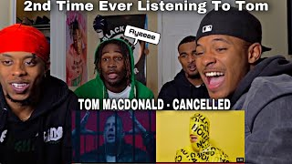 "Tom Macdonald - ""Cancelled"" REACTION!!!!"
