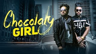 Download Hindi Video Songs - Chocolaty Girl (Full Video) | Vishoo Feat Sukhe Muzical Doctorz & Mac Morris | Speed Records