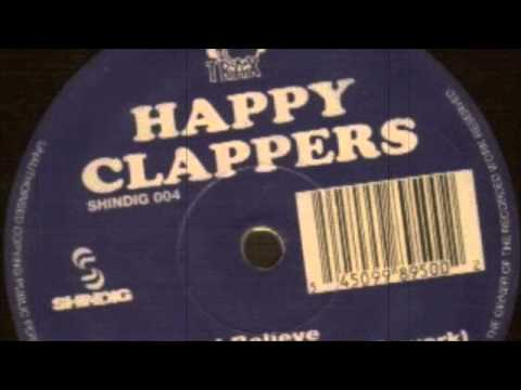 Happy Clappers - I Believe (12