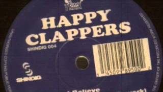 "Happy Clappers - I Believe (12"" Original Mix) 1994"