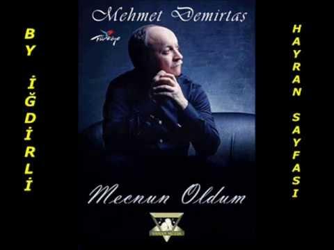 Mehmet Demirtaş - Mecnun Oldum-2013 YENİ