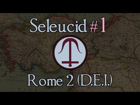 Seleucid Empire 1: The Beginnings of an Empire! Total War: Rome 2 (DEI mod 1.2.2))