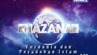 Khazanah TRANS7 - Yordania dan Peradaban Islam 2017 Video