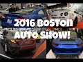2016 Boston Autoshow Alfa Romeo Giulia, 2017 Audi R8, 2017 Porsche Targa & More!