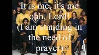 Standing in the Need of Prayer by the New Life Community Choir featuring Pastor John P. Kee