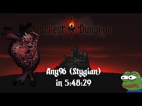 World First Any% Stygian in 5:48:29  Darkest Dungeon Speedrun WRPB