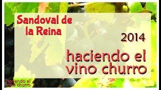 Haciendo el vino Churro. Sandoval de la Reina. Octubre 2014.