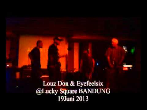 Louz Don & Eyefeelsix ( Freestyle )