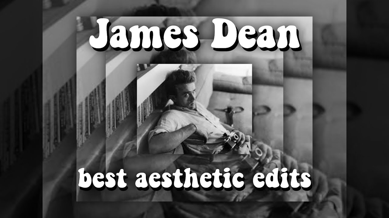 [NEW!] James Dean   BEST aesthetic edits compilation