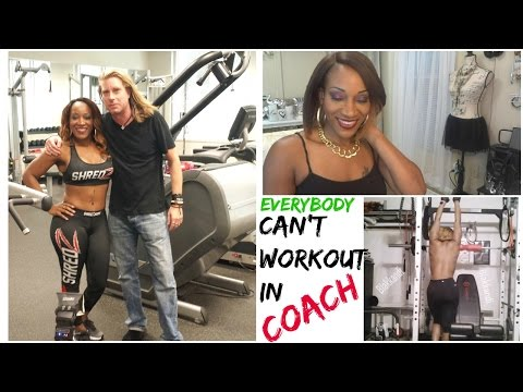 """Everybody Cant Workout N  """"COACH"""""""