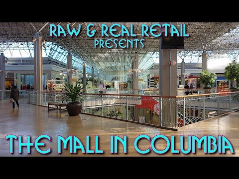 The Mall In Columbia - Raw & Real Retail
