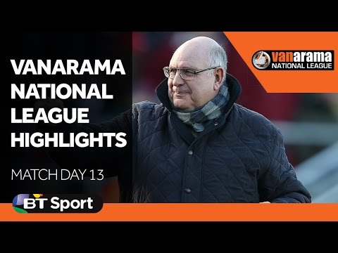 National League Highlights Show - Matchday 13