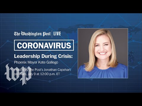 WATCH LIVE on 7/9 at 12 p.m. ET: Phoenix Mayor Kate Gallego on fight to stop the spread of COVID-19