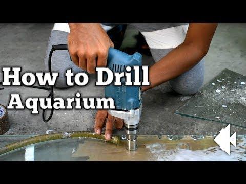 How To Drill Hole In Aquarium