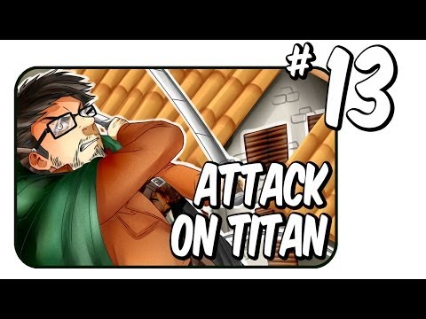 Attack on titan: tribute game   New Multiplayer!!!  Ep.13