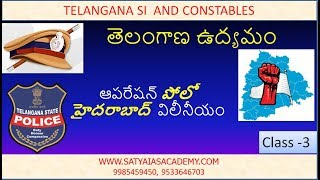 Class3     Telangana  Movement     Operation POLO - merger of  hyderabad state     SI and Constable