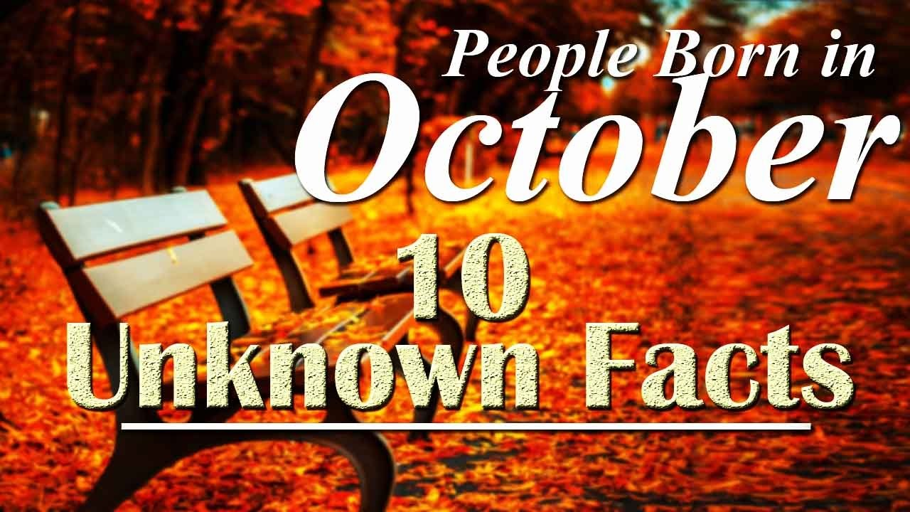 Beau 10 Unknown Facts About People Born In October | Do You Know?   YouTube