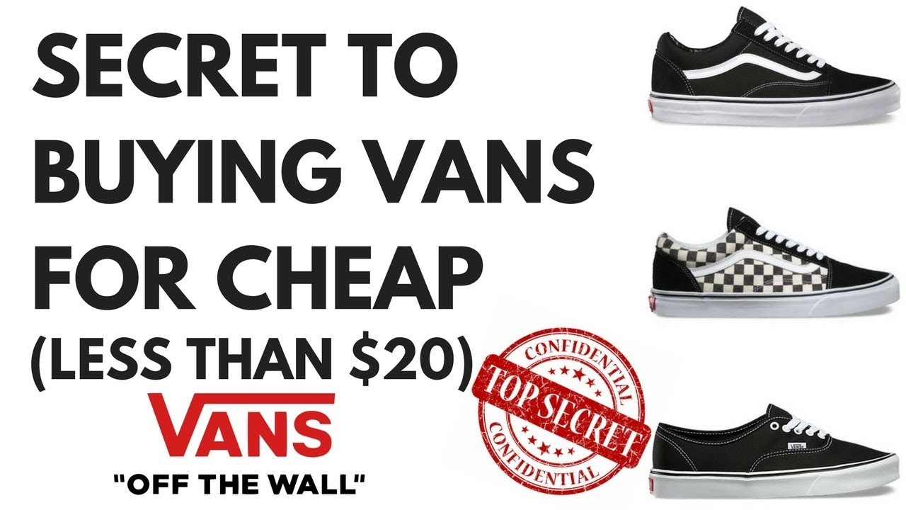 cfdee343c30 THE SECRET TO BUYING VANS FOR CHEAP - YouTube