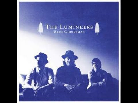 The Lumineers- Blue Christmas (Lyrics)