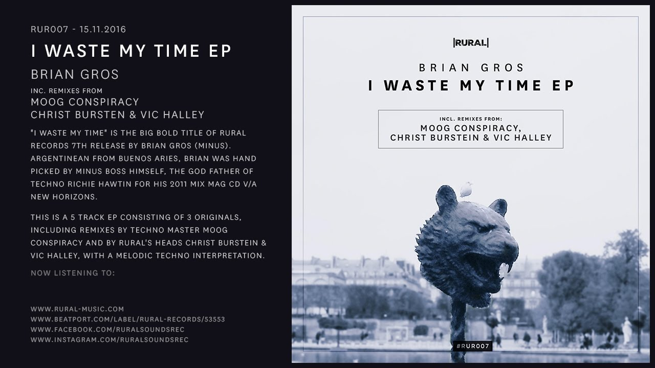 Download RUR007 - Brian Gros - I Waste My Time EP