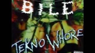 BILE - INTRO [Teknowhore]