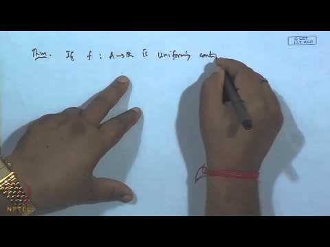 Mod-29 Lec-31 Uniform Continuity and Absolute Continuity