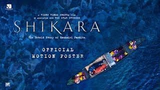 shikara-official-motion-poster-dir-vidhu-vinod-chopra-7th-february-2020