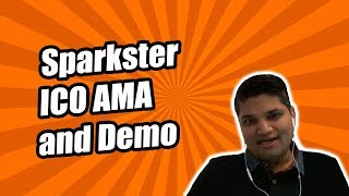 Sparkster ICO AMA and Demo thumbnail