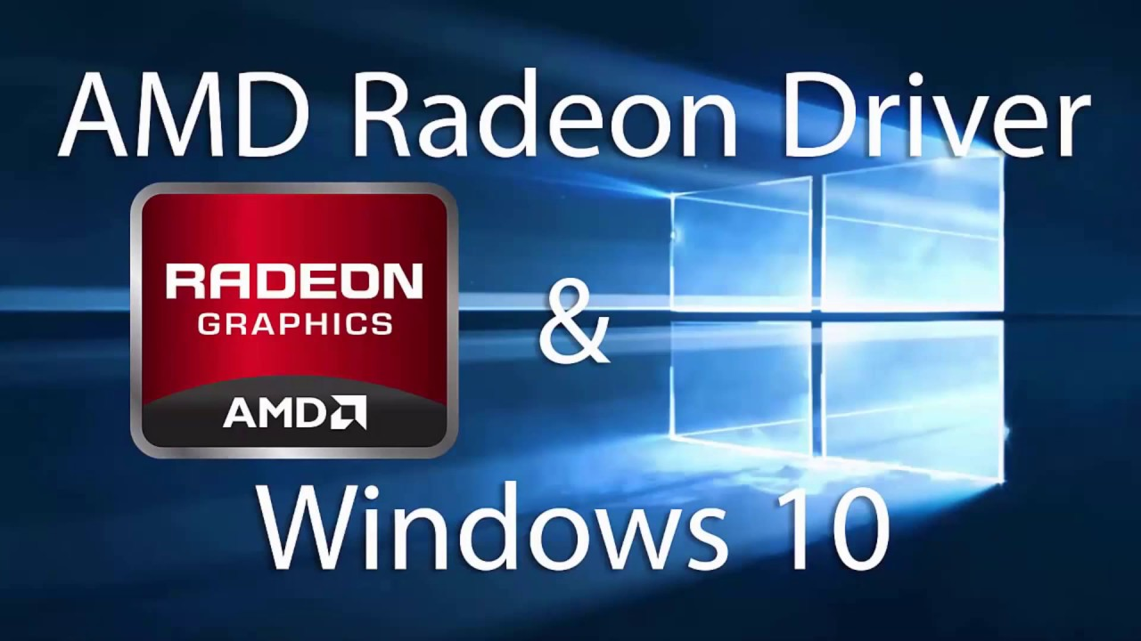 AMD Radeon Fix problem for Windows 10 - Problem solved