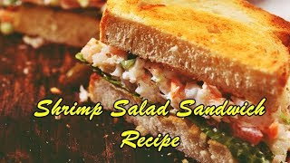 Shrimp Salad Sandwich Recipes Healthy