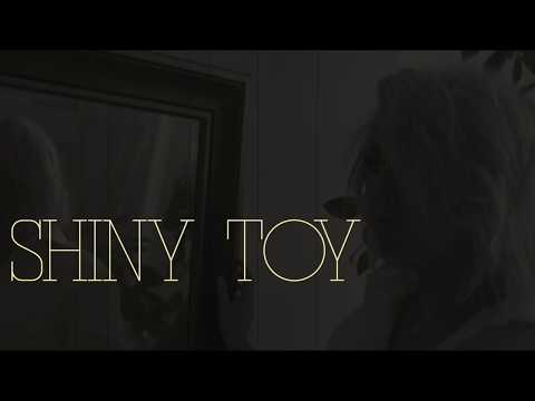 Chloe - Shiny Toy - (Official Lyric Video)