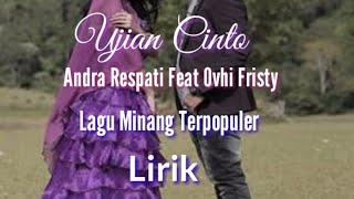"""Dan Lagu Minang Terpopuler """"Ujian Cinto"""" Feat Andra Respati dan Ovhy Fristy"""